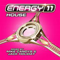 Cover Mike Candys & Jack Holiday - Energy 11 - House