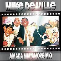 Cover Mike De Ville - Amada mia amore mio