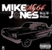 Cover Mike Jones feat. Bun B & Snoop Dogg - My 64