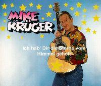 Cover Mike Krüger - Ich hab' dir die Sterne vom Himmel geholt