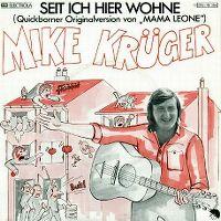 Cover Mike Krüger - Seit ich hier wohne
