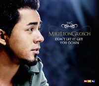 Cover Mike Leon Grosch - Don't Let It Get You Down