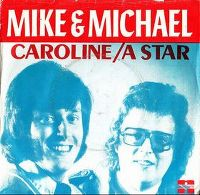 Cover Mike & Michael - Caroline / A Star