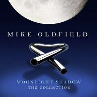 Cover Mike Oldfield - Moonlight Shadow - The Collection