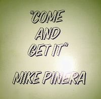 Cover Mike Pinera - Come And Get It