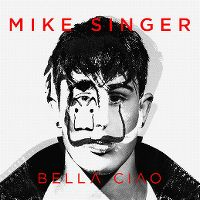 Cover Mike Singer - Bella ciao