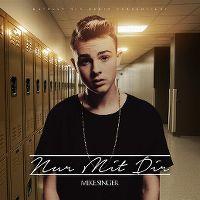 Cover Mike Singer - Nur mit dir (EP)