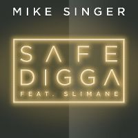 Cover Mike Singer feat. Slimane - Safe Digga