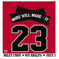 Cover Mike Will Made-It feat. Miley Cyrus, Wiz Khalifa & Juicy J - 23