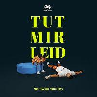 Cover Miksu / Macloud / Fourty / Bozza - Tut mir leid