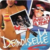 Cover Miky Uno feat. Willy William - La demoiselle