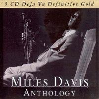 Cover Miles Davis - Anthology - 5 CD Deja Vu Definitive Gold