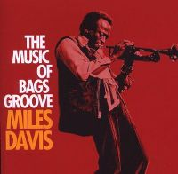 Cover Miles Davis - The Music Of Bags Groove