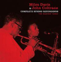 Cover Miles Davis & John Coltrane - Complete Studio Recordings