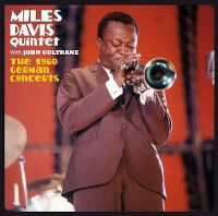 Cover Miles Davis Quintet with John Coltrane - The 1960 German Concerts