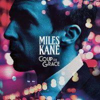 Cover Miles Kane - Coup de grace