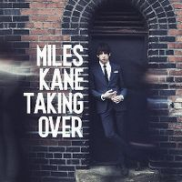 Cover Miles Kane - Taking Over
