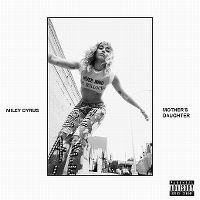 Cover Miley Cyrus - Mother's Daughter