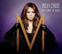 Cover Miley Cyrus - Who Owns My Heart