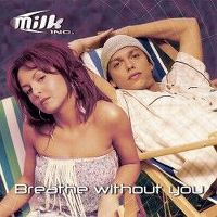 Cover Milk Inc. - Breathe Without You