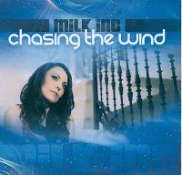Cover Milk Inc. - Chasing The Wind