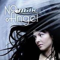 Cover Milk Inc. - No Angel