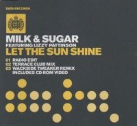 Cover Milk & Sugar feat. Lizzy Pattinson - Let The Sun Shine