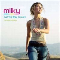 Cover Milky - Just The Way You Are