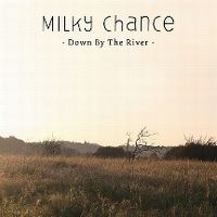 Cover Milky Chance - Down By The River
