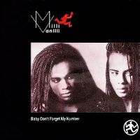 Cover Milli Vanilli - Baby Don't Forget My Number