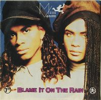 Cover Milli Vanilli - Blame It On The Rain