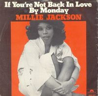 Cover Millie Jackson - If You're Not Back In Love By Monday