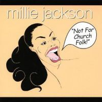 Cover Millie Jackson - Not For Church Folk!
