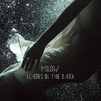 Cover Milow - Echoes In The Dark