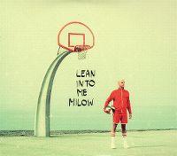 Cover Milow - Lean Into Me