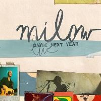Cover Milow - Live - Maybe Next Year
