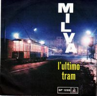 Cover Milva - L'ultimo tram (A mezzanotte)