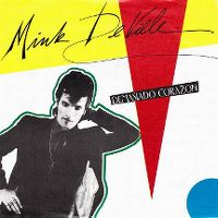 Cover Mink DeVille - Demasiado corazon (Too Much Heart)