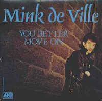 Cover Mink DeVille - You Better Move On