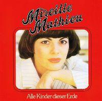 Cover Mireille Mathieu - Alle Kinder dieser Erde
