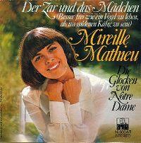 Cover Mireille Mathieu - Der Zar und das Mädchen (Besser frei wie ein Vogel zu leben, als im goldenen Käfig zu sein)