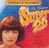 Cover Mireille Mathieu - Die Goldenen Super 20