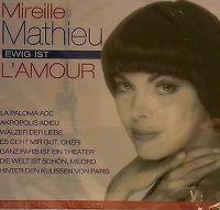 Cover Mireille Mathieu - Ewig ist l'amour - Meine schönsten Melodien