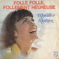 Cover Mireille Mathieu - Folle folle, follement heureuse