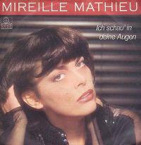 Cover Mireille Mathieu - Ich schau' in Deine Augen