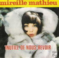 Cover Mireille Mathieu - Inutile de nous revoir