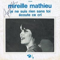 Cover Mireille Mathieu - Je ne suis rien sans toi