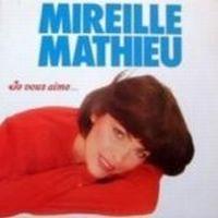Cover Mireille Mathieu - Je vous aime