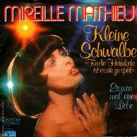 Cover Mireille Mathieu - Kleine Schwalbe (Für die Heimkehr ist es nie zu spät)