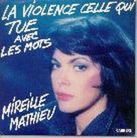Cover Mireille Mathieu - La violence celle qui tue avec des mots